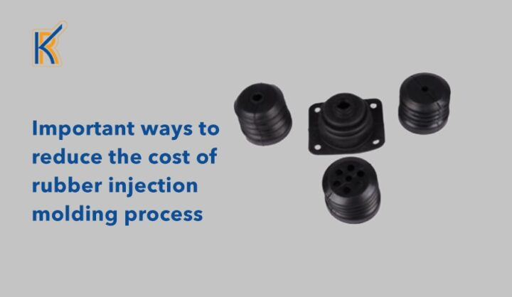 Important ways to reduce the cost of rubber injection molding process